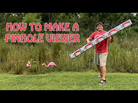 How To Build A Pinhole Viewer To Look At The Sun Safely | Hangar77