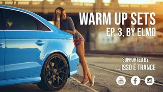 Warm Up Sets _ EP. 3 - By Elmo _ Road Trip Video _ (Progressive, Progressive House, Deep House) mp3