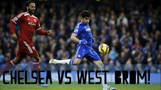 Chelsea vs West Brom 2-0 - Live!