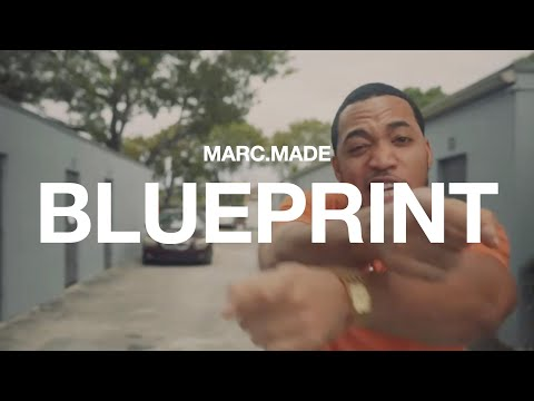 MARC.MADE- BLUEPRINT (Official Music Video)