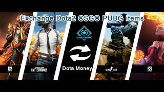 How to Exchange dota2, CSGO, PUBG, items and skins with loot.farm and dota.money