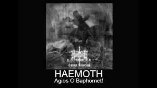 Haemoth - Agios O Baphomet