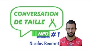 Conversation de taille #1 : Nicolas Benezet