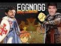 DUEL DE KING-FU !!! -Eggnogg- avec Agentgb et Bob Lennon