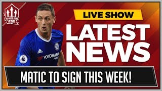 Nemanja MATIC to MAN UTD Almost Done....