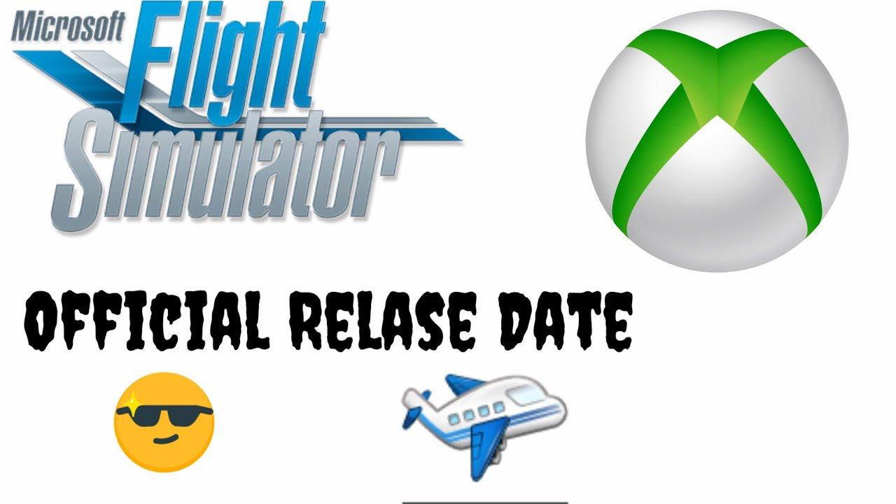 Xbox | Microsoft Flight Simulator 2020 | Release Date ...