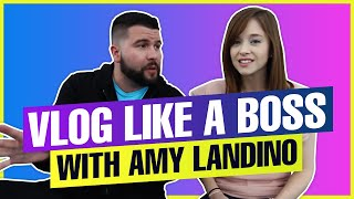 Vlog Like a Boss With Amy Schmittauer - Real Talk With Carlos Gil Episode 24