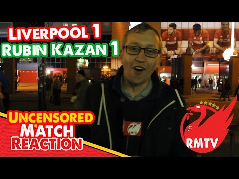 Liverpool 1-1 Rubin Kazan | 'We Needed An All-Spark!' | Uncensored Match Reaction