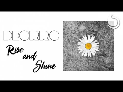 deorro rise and shine official audio youtube. Black Bedroom Furniture Sets. Home Design Ideas