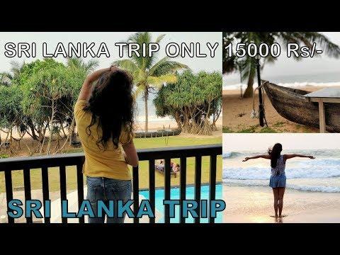 Trip to Srilanka 2018 - Part 1| India to Srilanka only 15000 Rs | Sri Lanka Travel Diary