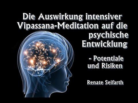 Die Auswirkung intensiver Vipassana Meditation auf die psychische Entwicklung... - Renate Seifarth