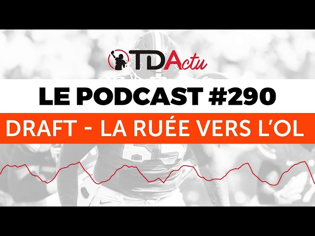 TDA Podcast n°290 - Draft : la ruée vers l'OL
