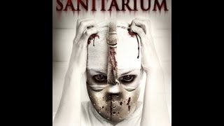 Sanitarium Official Trailer (2013)