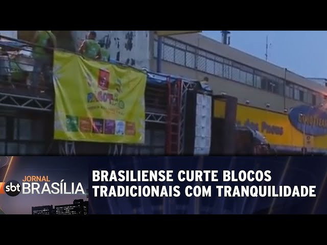 Blocos tradicionais: brasilienses se divertiram com tranquilidade | Jornal SBT Brasília 05/03/2019