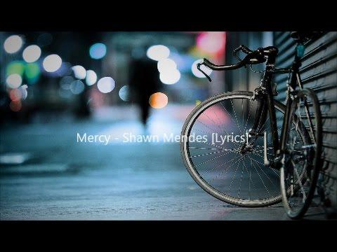 Mercy - Shawn Mendes [Lyrics]