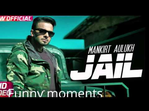 jail mankirt aulakh video song