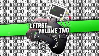 Lapfox Trax Remix Sound Team: Volume 1, 2, and 3 promo video