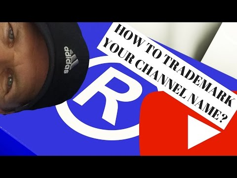 How to Trademark YouTube Channel Name (YouTuber Law #22)?