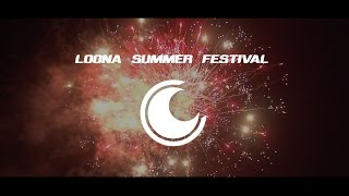 Loona Summer Festival - Official Aftermovie 2015