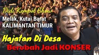 Download lagu Hajatan di Desa Berubah Jadi Sebuah Konser - Didi Kempot Live di Kutai Barat, Kalimantan Timur