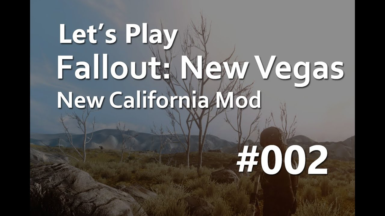 Let's Play New California (Fallout: New Vegas Mod) (Live Stream) #2