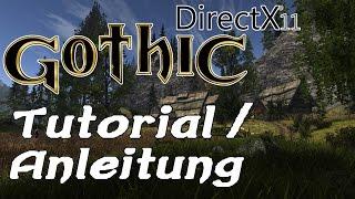 Gothic 2 + DirecX11 Mod +  l'hiver - Tutorial [GER][HD][60FPS]