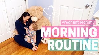 MORNING ROUTINE SAHM Pregnant with a Toddler 2 Year Old