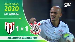 ATLÉTICO-GO 1 X 1 CORINTHIANS | MELHORES MOMENTOS | 20ª RODADA BRASILEIRÃO 2020 | ge.globo