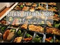 Step By Step Meal Prep Guide - Meal Prep Sunday Episode 6