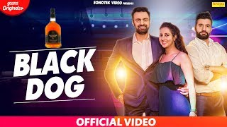Black Dog Harry Dagar Jai Harsh Latest Haryanvi Songs Haryanavi 2019 Sonotek
