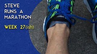 Steve Runs A Marathon, Week 27(ish) | Gearist