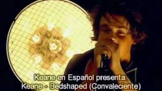Keane - Bedshaped (Sub Español) [Live @ Carling Live]