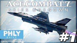 ACE COMBAT 7 | Campaign Mission 1 & 2 (AC7 Gameplay)