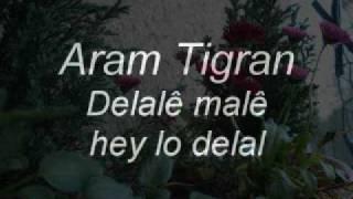 Aram Tigran Hey lo delal