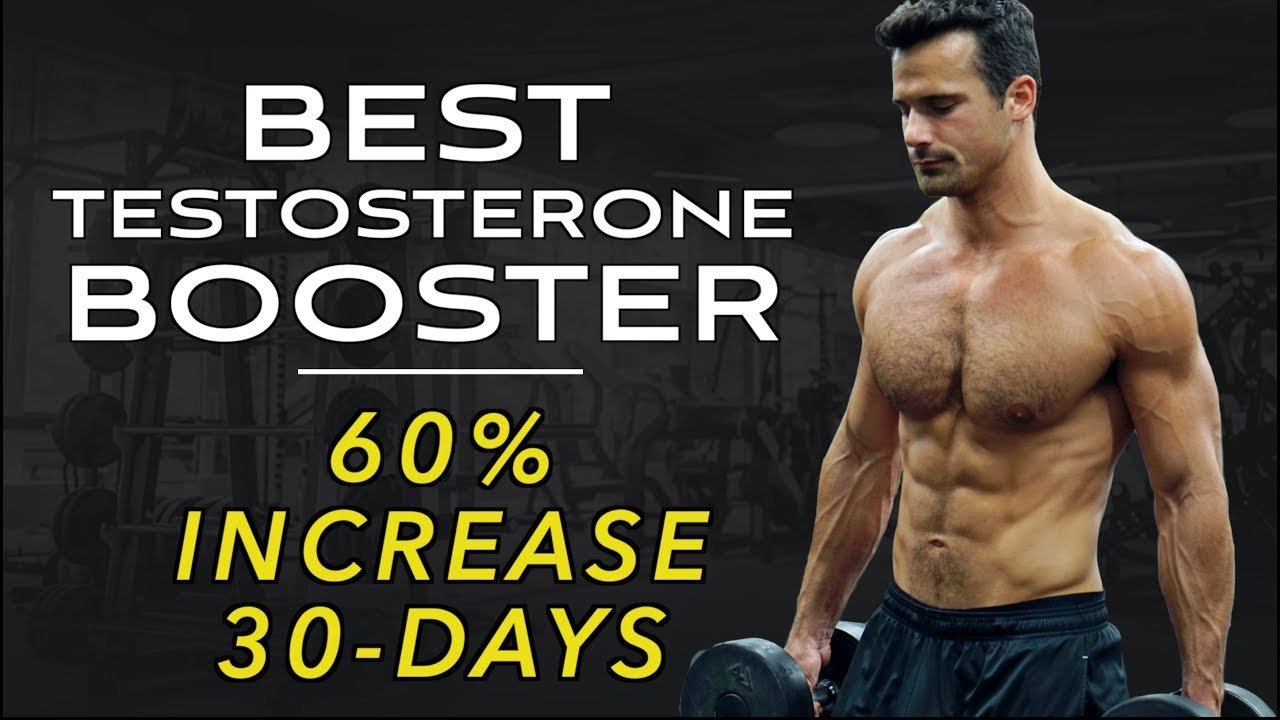 Best Natural Testosterone Booster [60% increase in 30-days]