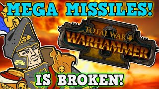 Total War Warhammer 2 Is A PERFECTLY BALANCED game with NO EXPLOITS - Artillery Only Is Overpowered