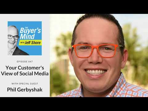 #047: Your Customer's View of Social Media with Phil Gerbyshak