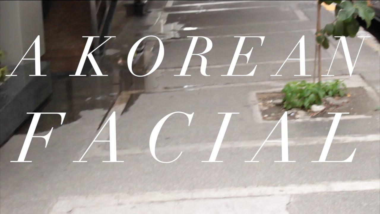 My First Korean Facial at Oracle