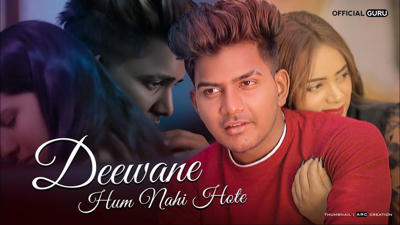 Download Deewane Hum Nahi Hote | Deewani Raat | Aditya Yadav | Official Guru | Heart Touching Love Story