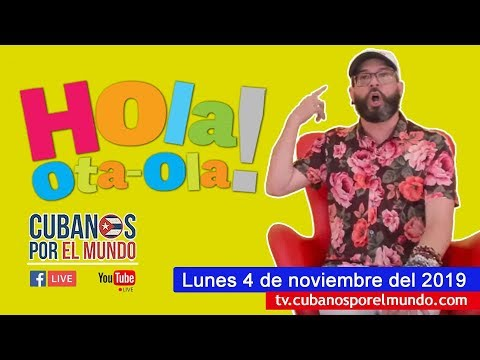 Alex Otaola en Hola! Ota-Ola en vivo por YouTube Live (lunes 4 de noviembre del 2019)
