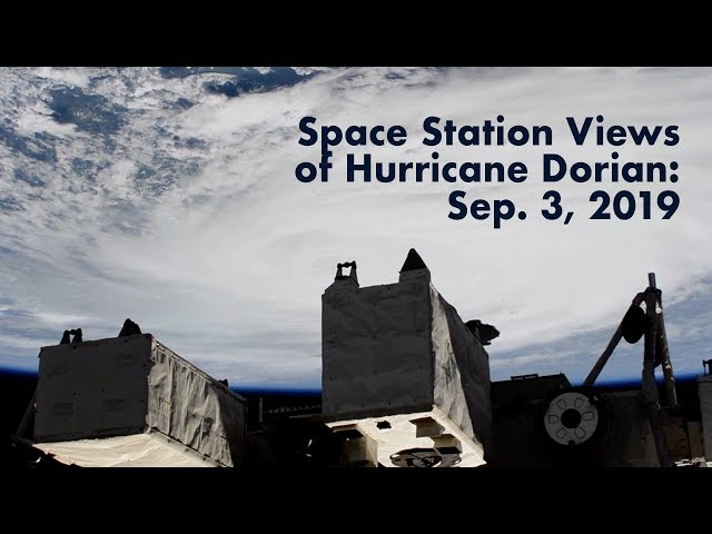 Views of Hurricane Dorian from the International Space Station - September 3, 2019