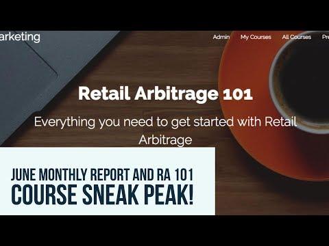 June Monthly Report and Sneak Peek into Retail Arbitrage 101!