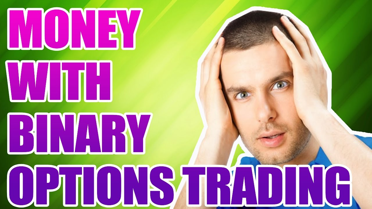 Binary option money