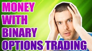 IQ OPTION TRADING SYSTEM  - MONEY WITH BINARY OPTIONS TRADING. IQ OPTIONS BEST STRATEGY 2017