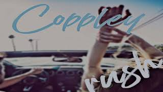 Coppley - RUSH (Official Lyric Video)