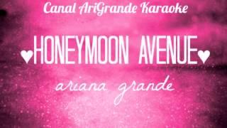 Karaoke Honeymoon Avenue Ariana Grande
