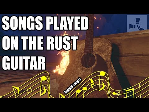 Songs Played on the RUST GUITAR (actual songs)
