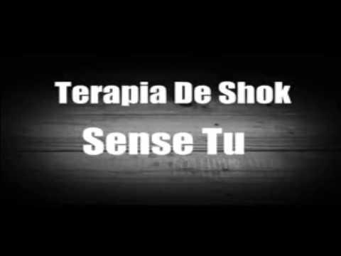 Terapia De Shock  Sense Tu