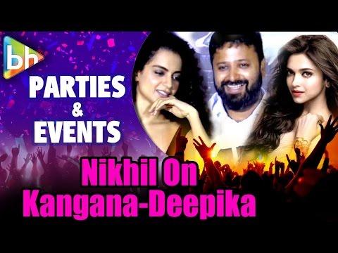 """Kangana Ranaut - Deepika Padukone Should Be Locked In A Room"": Nikhil Advani"