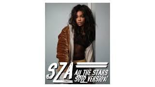 SZA - All The Stars (Solo Version)